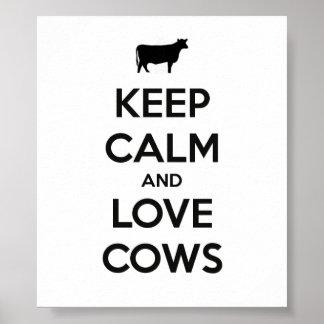 Mantenha a calma e ame o poster das vacas pôster