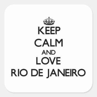Mantenha a calma e ame Rio de Janeiro Adesivo Quadrado