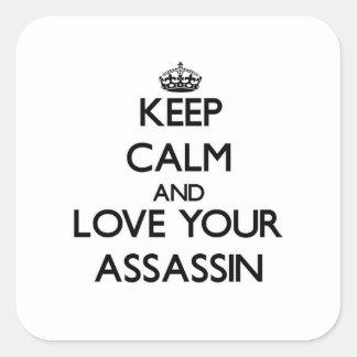 Mantenha a calma e ame seu assassino adesivos quadrados