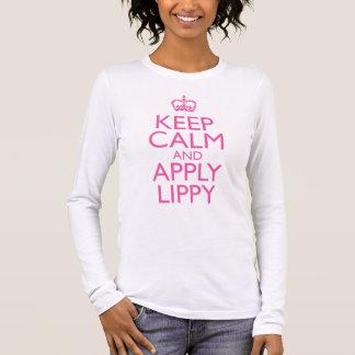 Mantenha a calma e aplique Lippy Camisetas