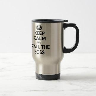 Mantenha a calma e chame o chefe caneca