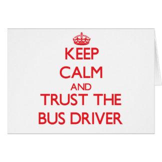 Mantenha a calma e confie o condutor de autocarro cartao