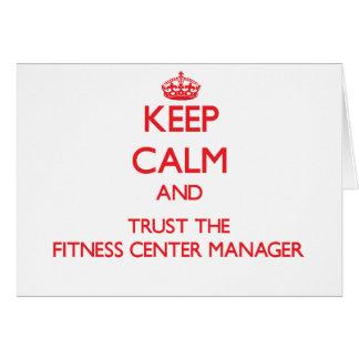 Mantenha a calma e confie o gerente do fitness cen cartão comemorativo