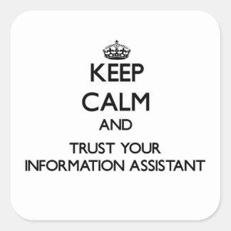 Mantenha a calma e confie seu assistente da adesivo quadrado