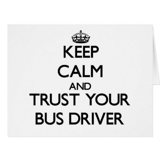 Mantenha a calma e confie seu condutor de autocarr cartões