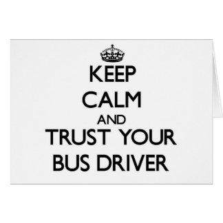Mantenha a calma e confie seu condutor de autocarr cartao