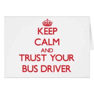 Mantenha a calma e confie seu condutor de autocarr