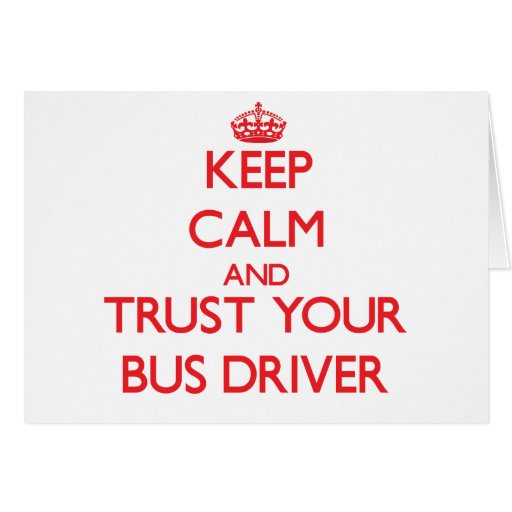 Mantenha a calma e confie seu condutor de autocarr cartoes