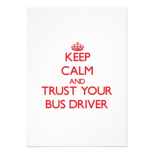 Mantenha a calma e confie seu condutor de autocarr convite