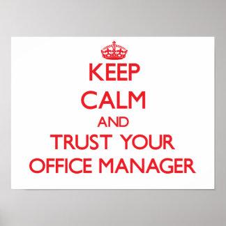 Mantenha a calma e confie seu gestor de escritório posteres
