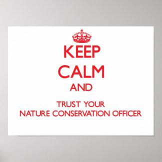Mantenha a calma e confie sua conservação da natur pôsteres