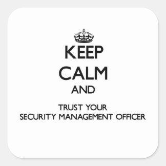 Mantenha a calma e confie sua gestão Offic da Adesivo Quadrado