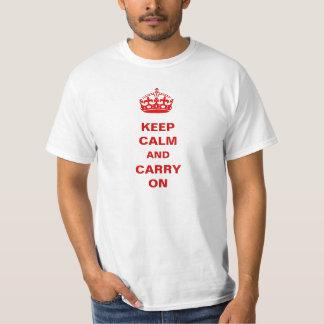 Mantenha a calma e continue a camisa inspirador da tshirts