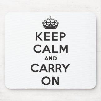 Mantenha a calma e continue mouse pad