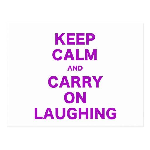 Mantenha a calma e continue rir cartoes postais