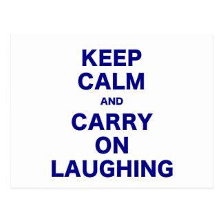 Mantenha a calma e continue rir cartões postais
