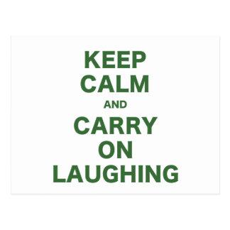 Mantenha a calma e continue rir cartao postal