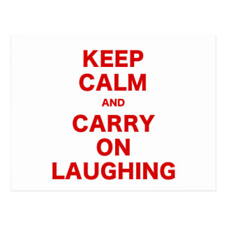 Mantenha a calma e continue rir cartão postal
