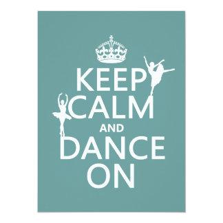 Mantenha a calma e dance em (balé) (todas as convite personalizado