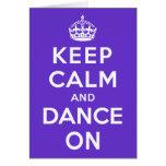 Mantenha a calma e dance sobre cartoes