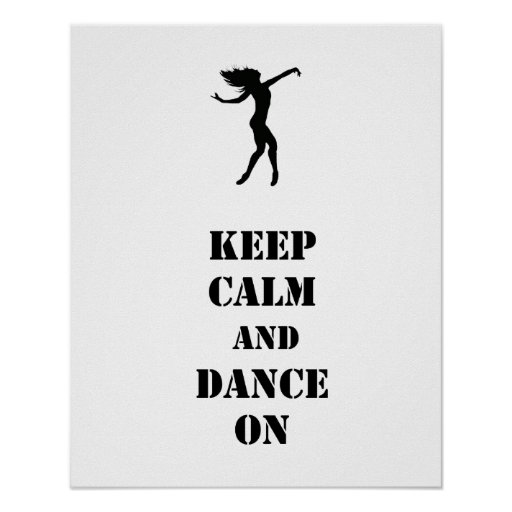 Mantenha a calma e dance sobre pôster
