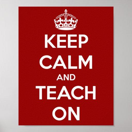 Mantenha a calma e ensine-a no vermelho pôster