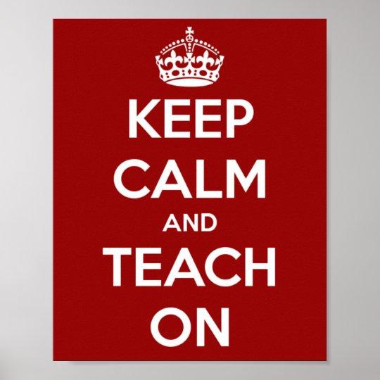 Mantenha a calma e ensine-a no vermelho póster