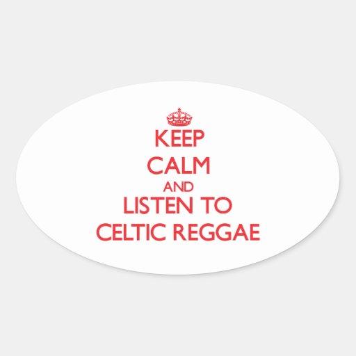 Mantenha a calma e escute a REGGAE CELTA Adesivos Oval