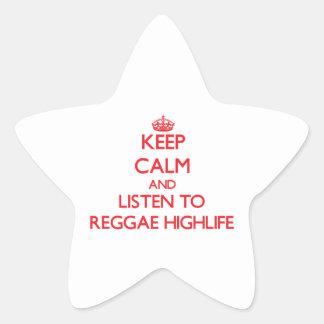 Mantenha a calma e escute a REGGAE HIGHLIFE Adesivo Estrela