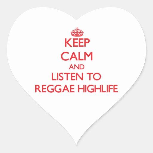 Mantenha a calma e escute a REGGAE HIGHLIFE Adesivos De Corações