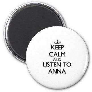 Mantenha a calma e escute Anna Ímã Redondo 5.08cm