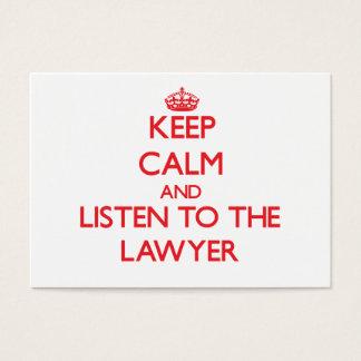 Mantenha a calma e escute o advogado cartão de visitas