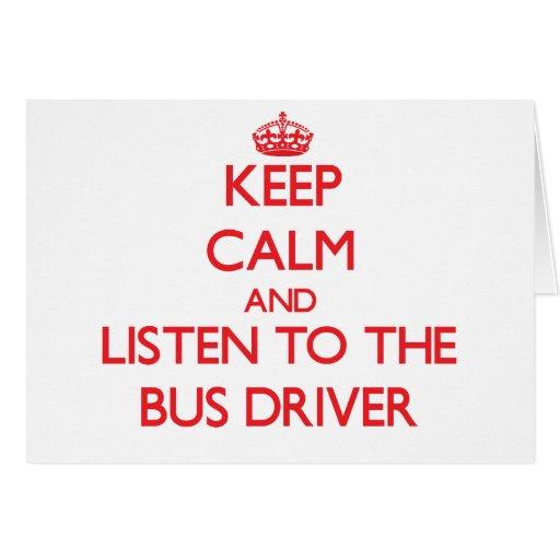 Mantenha a calma e escute o condutor de autocarro cartão