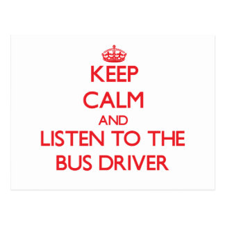 Mantenha a calma e escute o condutor de autocarro cartão postal