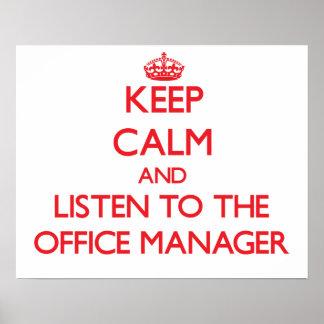 Mantenha a calma e escute o gestor de escritório posteres