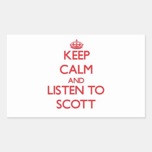 Mantenha a calma e escute Scott Adesivo Em Forma Retangular