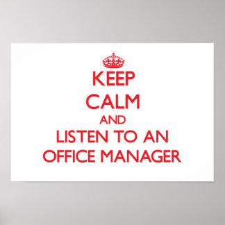 Mantenha a calma e escute um gestor de escritório posteres