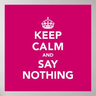 Mantenha a calma e não diga nada pôster