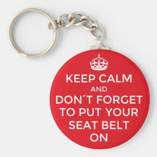 Mantenha a calma e o don´t para esquecer seu cinto chaveiro