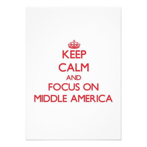 Mantenha a calma e o foco em América média Convites