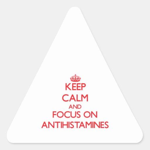 Mantenha a calma e o foco em ANTISTAMÍNICOS Adesivo Triângulo
