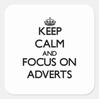 Mantenha a calma e o foco em anúncios adesivo quadrado