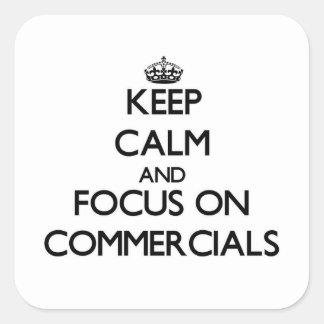 Mantenha a calma e o foco em anúncios publicitário adesivo quadrado