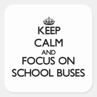 Mantenha a calma e o foco em auto escolares adesivos quadrados