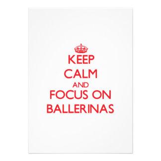 Mantenha a calma e o foco em bailarinas