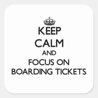 Mantenha a calma e o foco em bilhetes do embarque