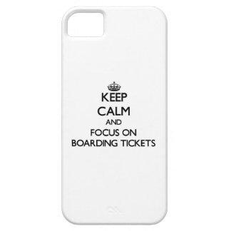 Mantenha a calma e o foco em bilhetes do embarque capas iPhone 5