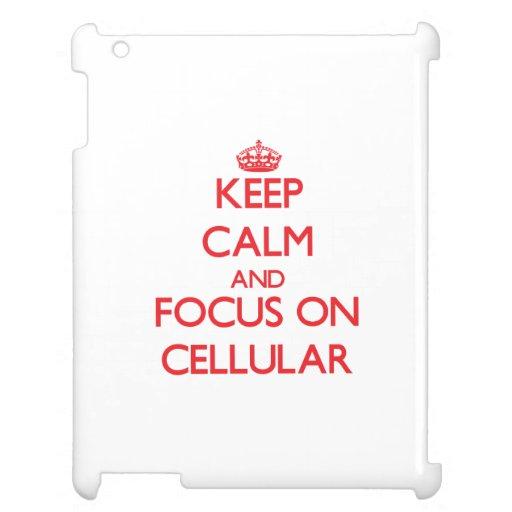 Mantenha a calma e o foco em celular capas para iPad