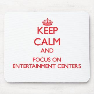 Mantenha a calma e o foco em CENTROS de ENTRETENIM