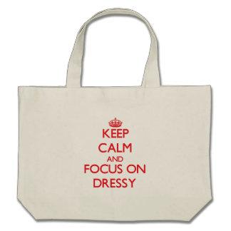 Mantenha a calma e o foco em Dressy